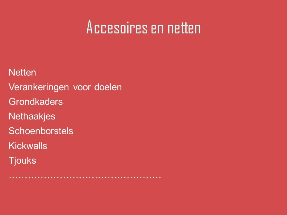 Accesoires en netten Netten Verankeringen voor doelen Grondkaders