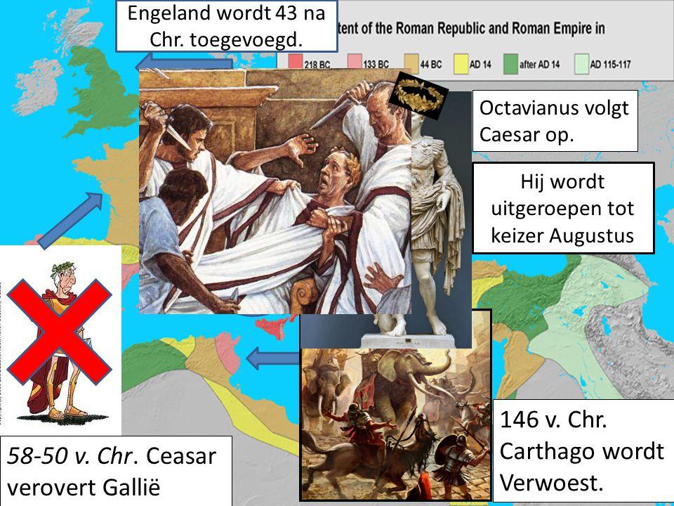 146 v. Chr. Carthago wordt Verwoest. 58-50 v. Chr. Ceasar
