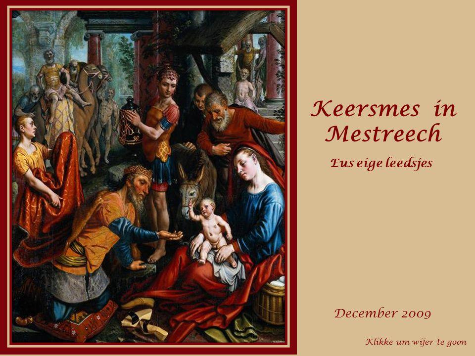 Keersmes in Mestreech Eus eige leedsjes December 2009
