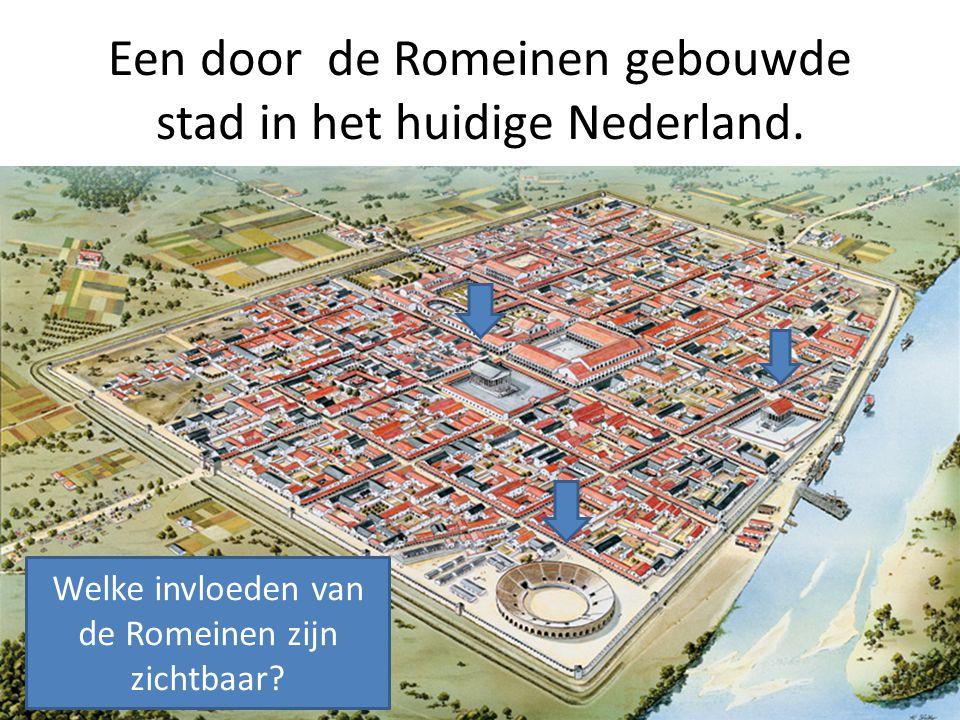 Een door de Romeinen gebouwde stad in het huidige Nederland.