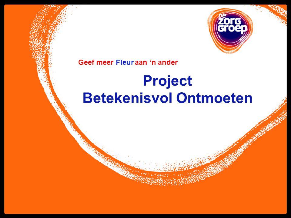 Project Betekenisvol Ontmoeten