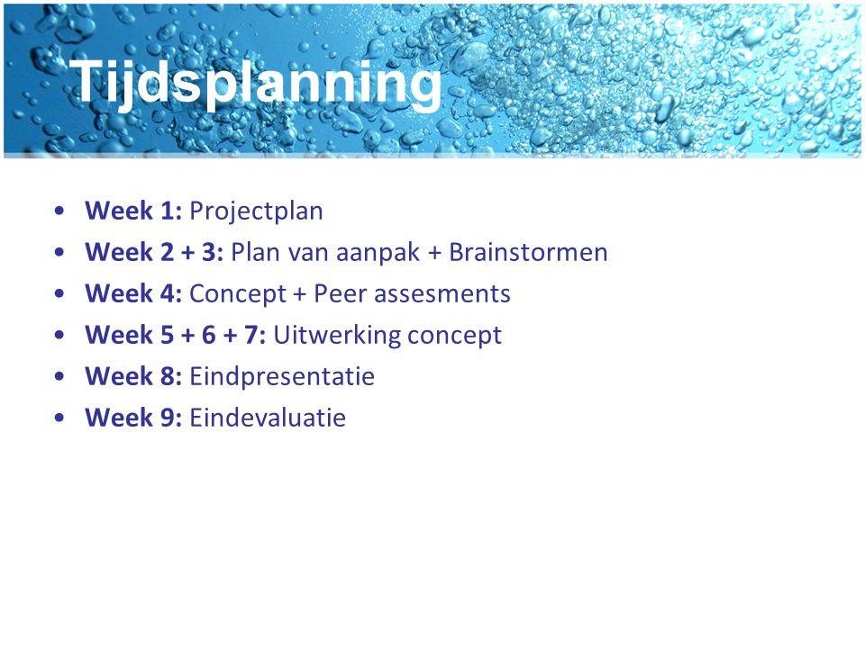 Tijdsplanning Week 1: Projectplan