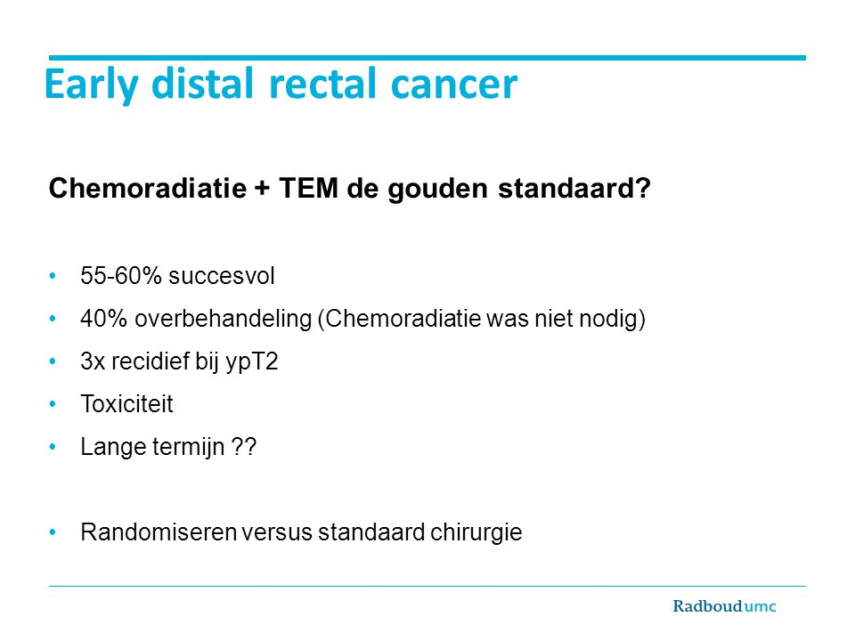 Early distal rectal cancer