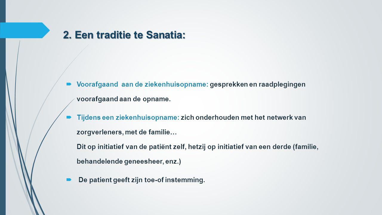 2. Een traditie te Sanatia: