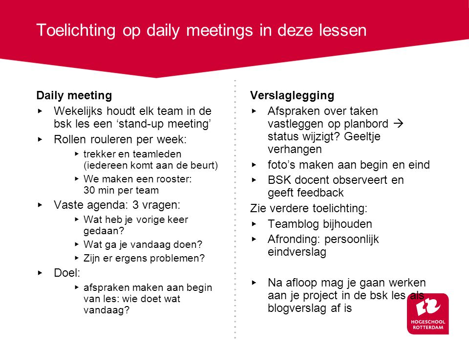 Toelichting op daily meetings in deze lessen