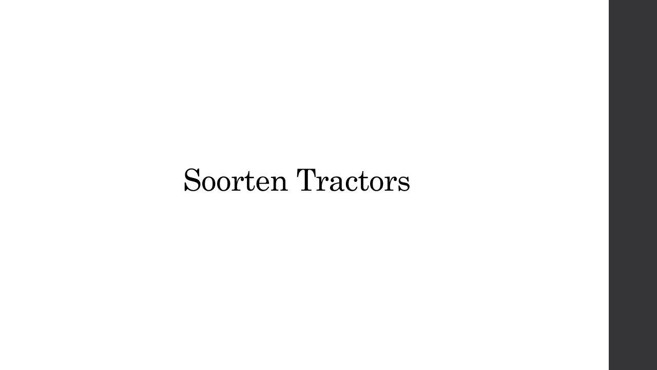 Soorten Tractors
