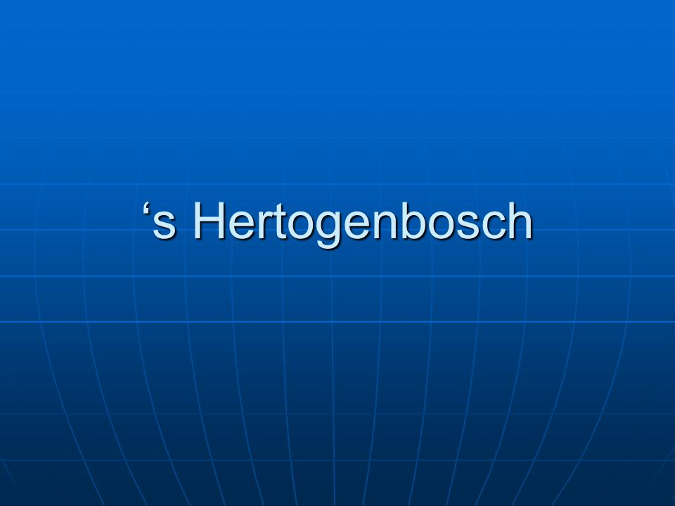's Hertogenbosch