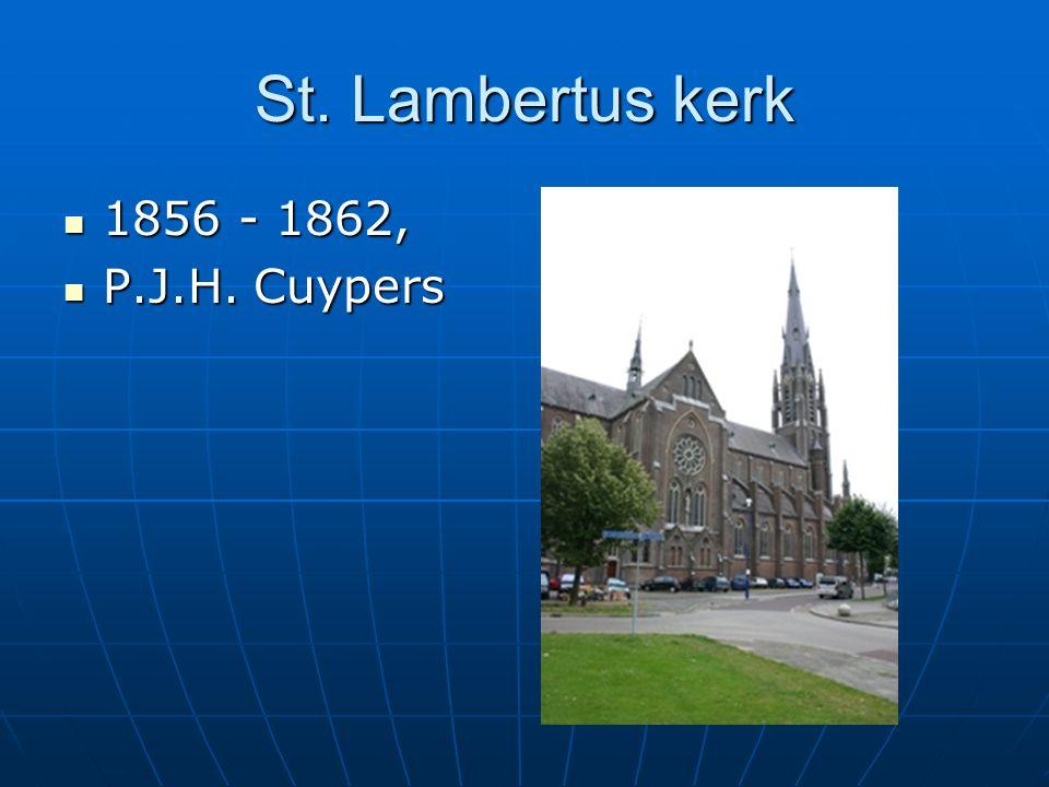 St. Lambertus kerk 1856 - 1862, P.J.H. Cuypers