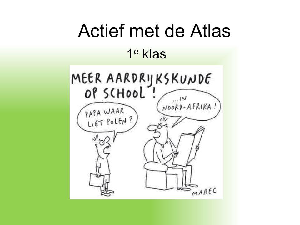 Actief met de Atlas 1e klas