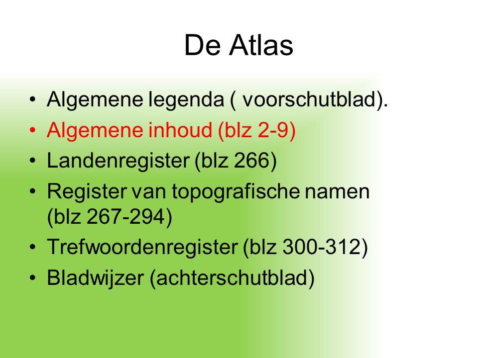 De Atlas Algemene legenda ( voorschutblad). Algemene inhoud (blz 2-9)