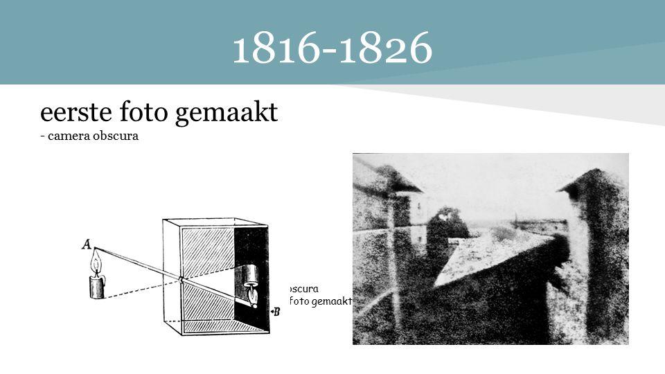 1816-1826 eerste foto gemaakt - camera obscura