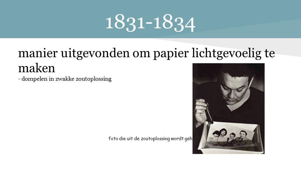 1831-1834 manier uitgevonden om papier lichtgevoelig te maken