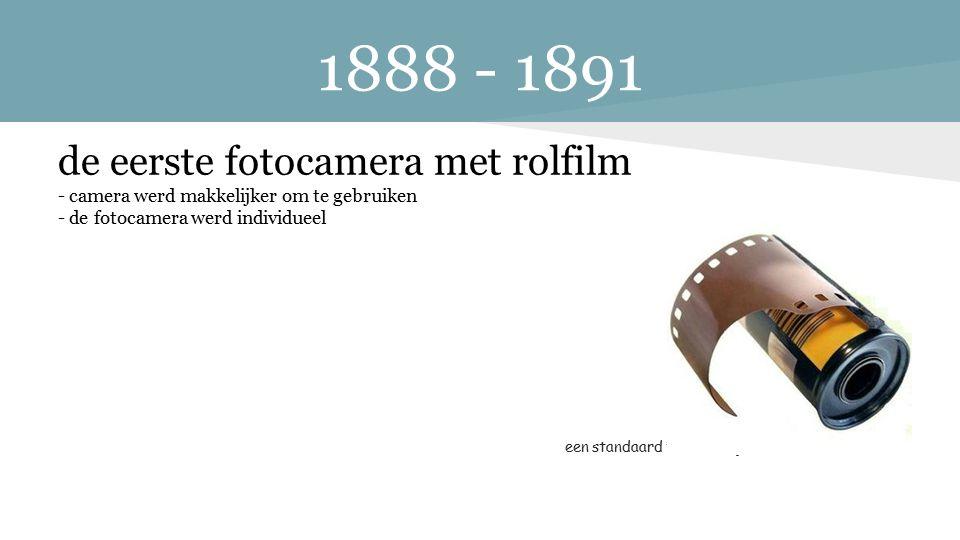 1888 - 1891 de eerste fotocamera met rolfilm