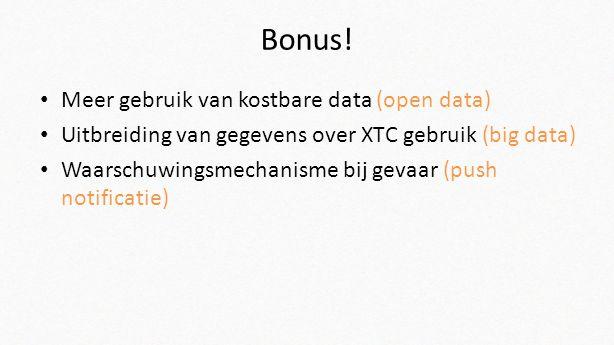 Bonus! Meer gebruik van kostbare data (open data)