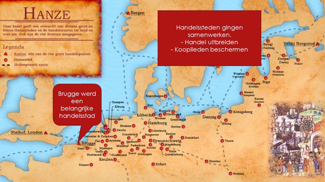De Hanze Handelssteden gingen samenwerken. - Handel uitbreiden