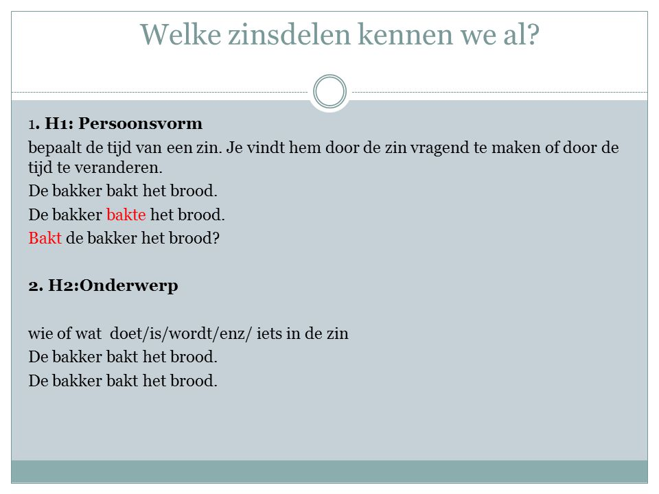 Welke zinsdelen kennen we al