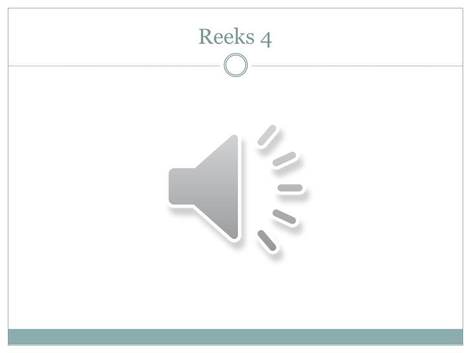 Reeks 4