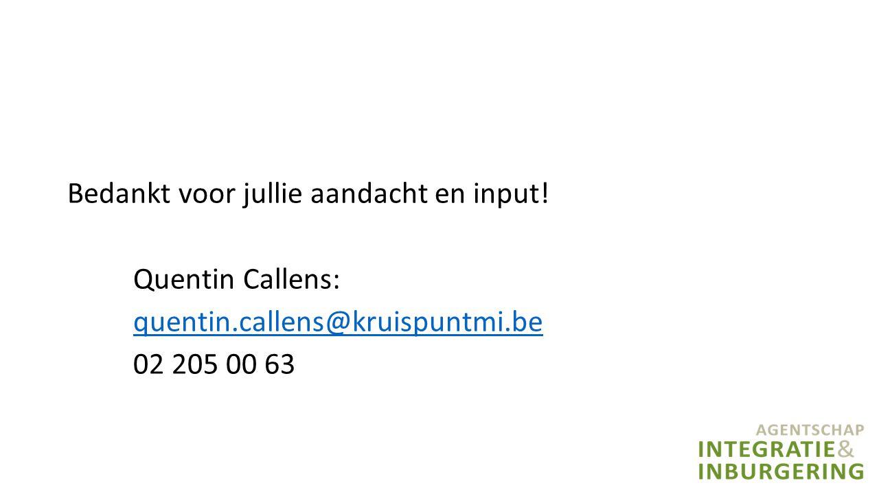 Bedankt voor jullie aandacht en input! Quentin Callens:
