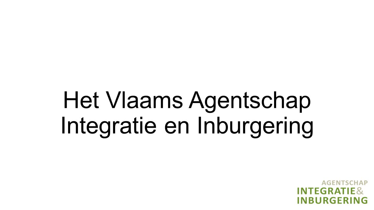 Het Vlaams Agentschap Integratie en Inburgering