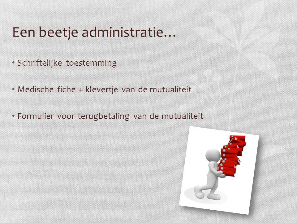 Een beetje administratie…