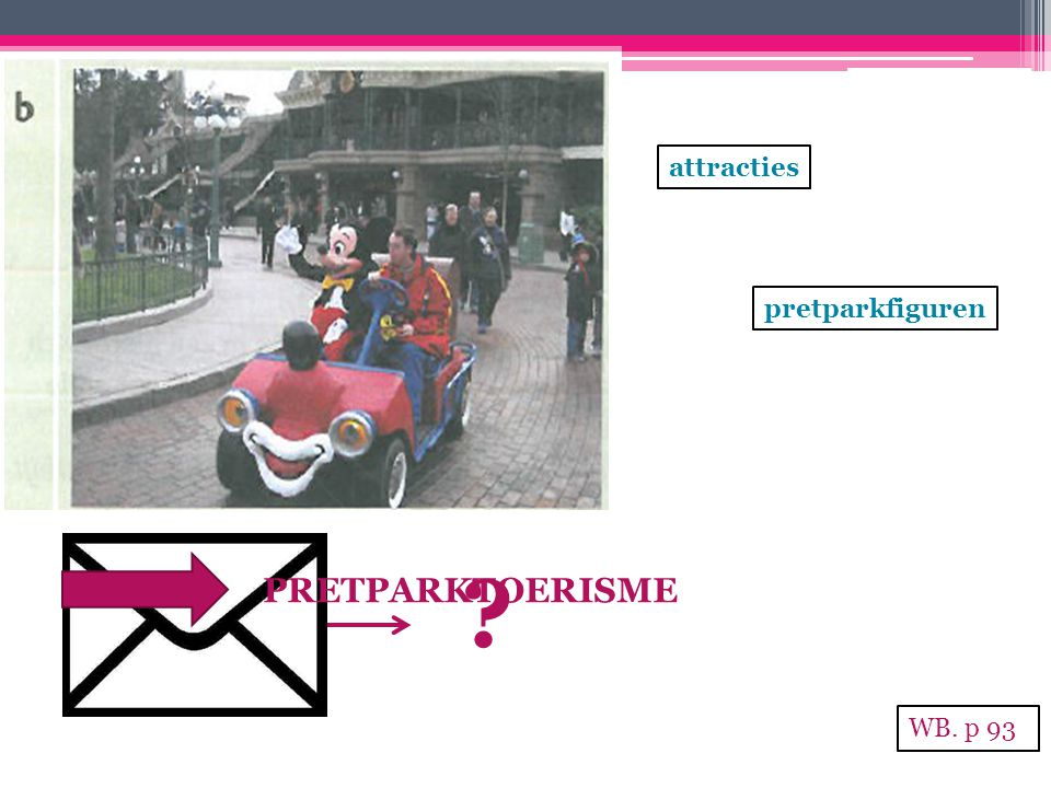 attracties pretparkfiguren PRETPARKTOERISME WB. p 93