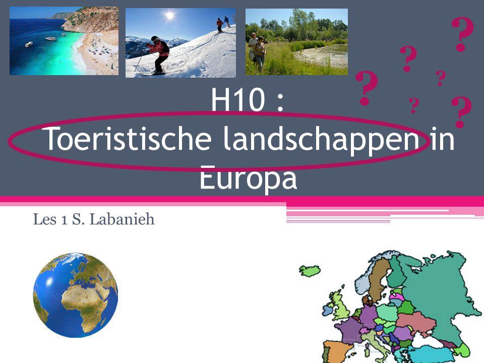 H10 : Toeristische landschappen in Europa