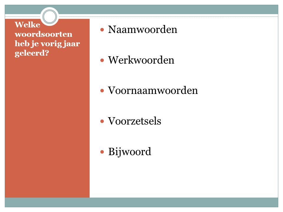 Welke woordsoorten heb je vorig jaar geleerd