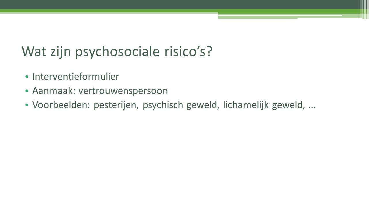 Wat zijn psychosociale risico's