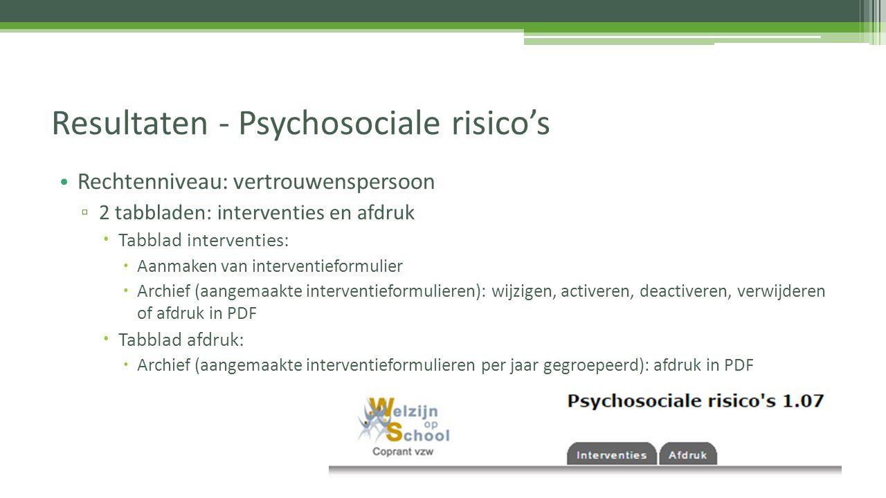 Resultaten - Psychosociale risico's
