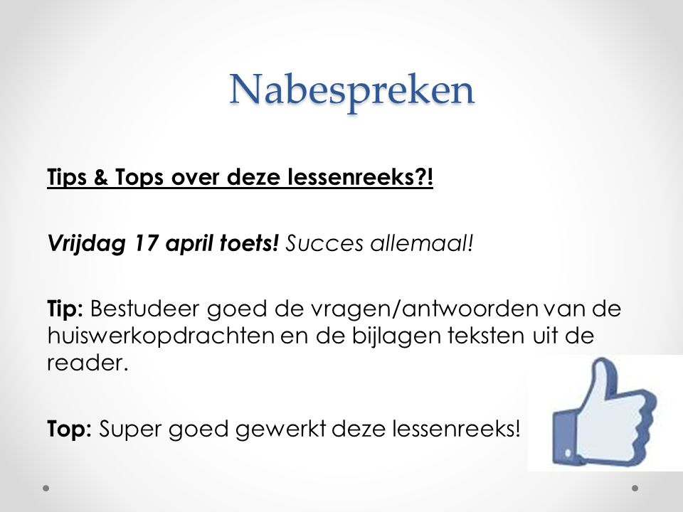 Nabespreken Tips & Tops over deze lessenreeks !