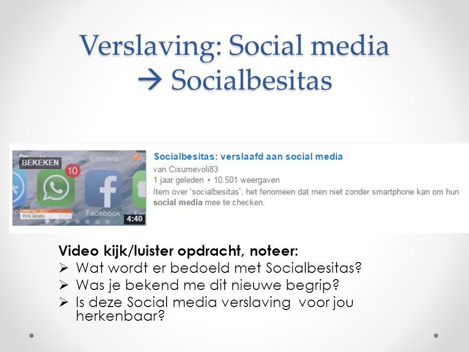 Verslaving: Social media  Socialbesitas