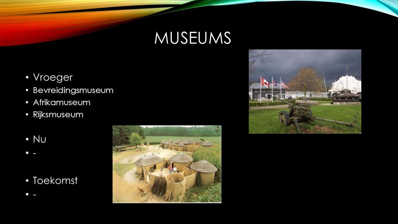 muSEUMS Vroeger Nu - Toekomst Bevreidingsmuseum Afrikamuseum