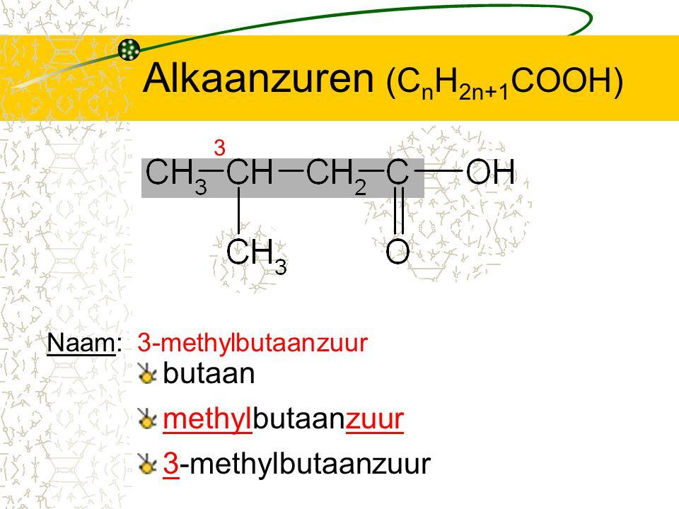 Alkaanzuren (CnH2n+1COOH)