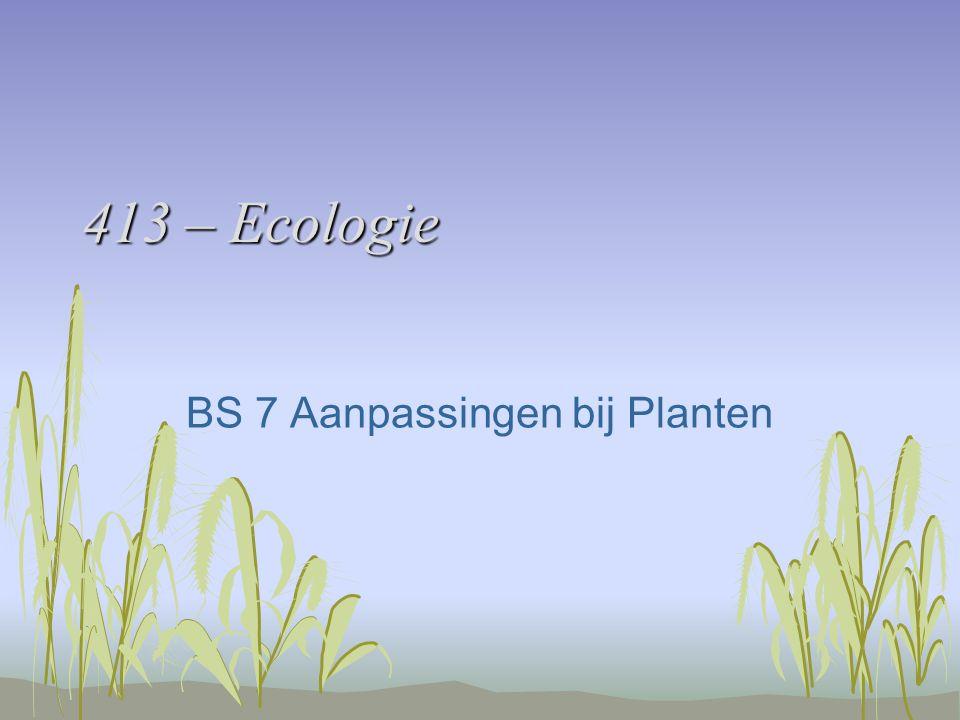 BS 7 Aanpassingen bij Planten