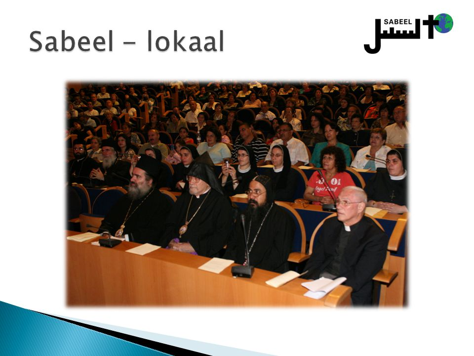 Sabeel - lokaal Lokale programma´s voor Palestijnse christenen: geestelijken – ontmoeting en bezinning.