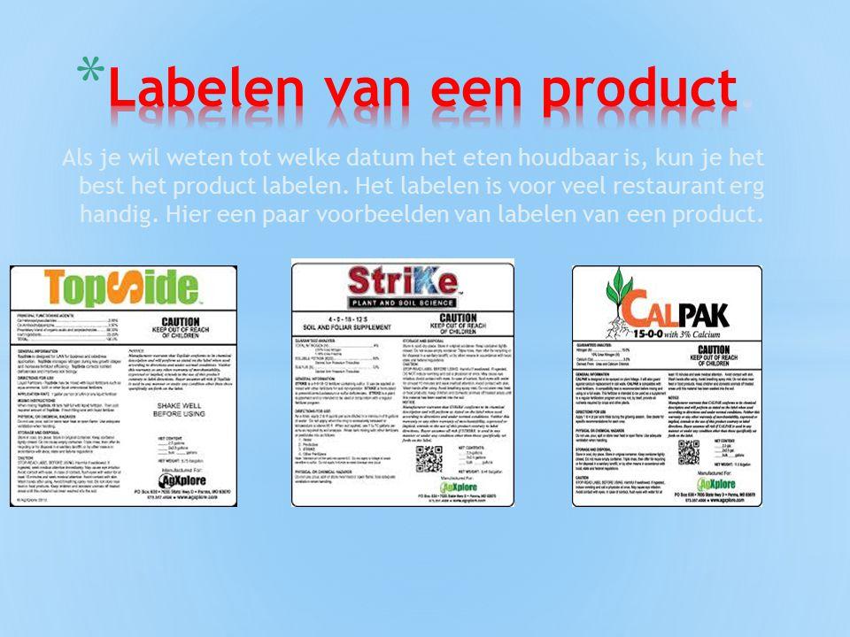 Labelen van een product.