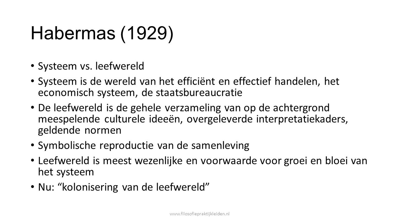 Habermas (1929) Systeem vs. leefwereld