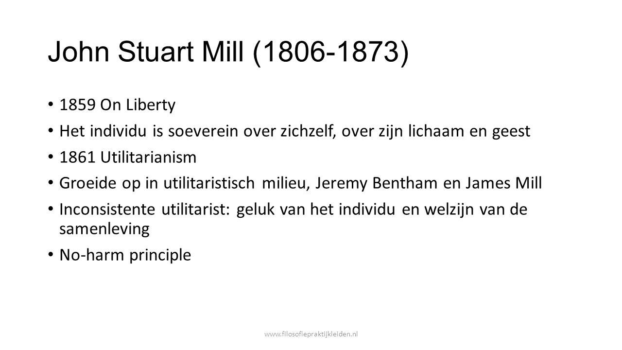 John Stuart Mill (1806-1873) 1859 On Liberty