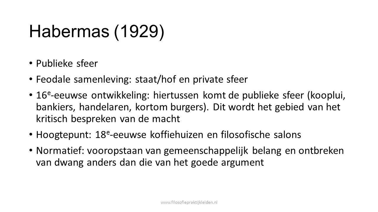 Habermas (1929) Publieke sfeer