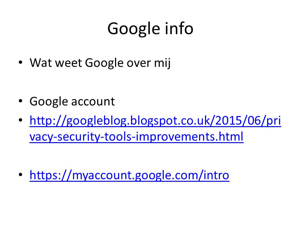 Google info Wat weet Google over mij Google account