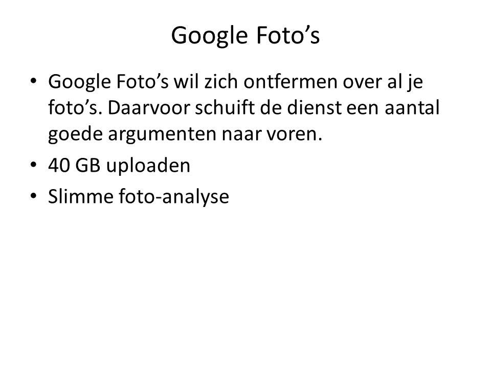 Google Foto's Google Foto's wil zich ontfermen over al je foto's. Daarvoor schuift de dienst een aantal goede argumenten naar voren.