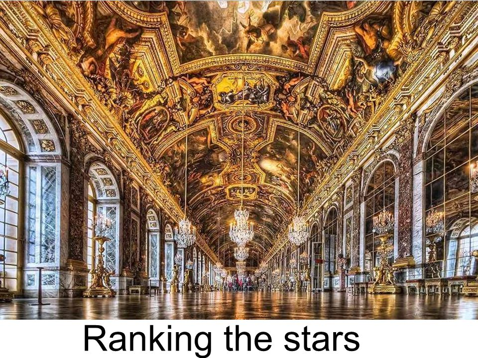 Ranking the stars Versailles
