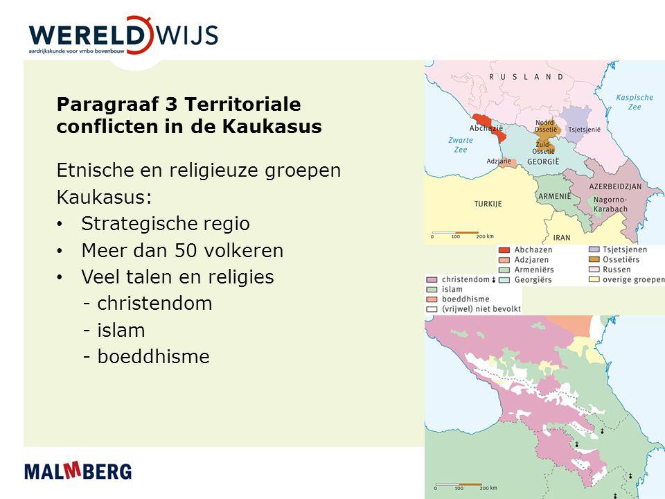 Paragraaf 3 Territoriale conflicten in de Kaukasus