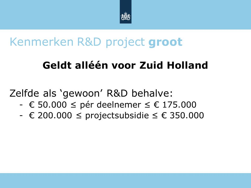 Kenmerken R&D project groot