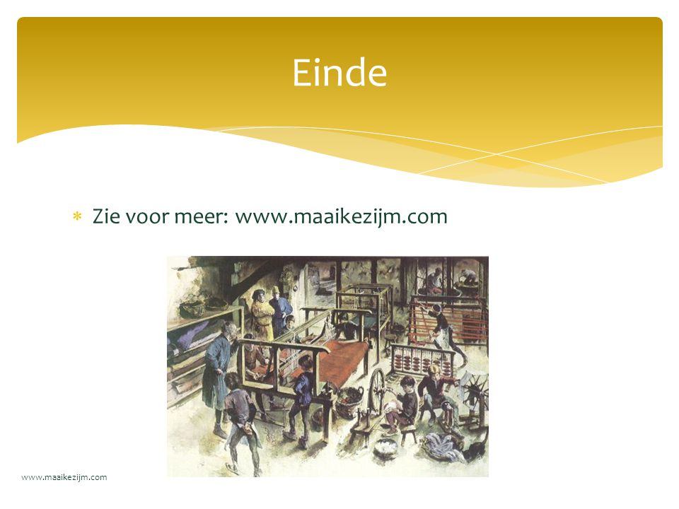 Einde Zie voor meer: www.maaikezijm.com www.maaikezijm.com