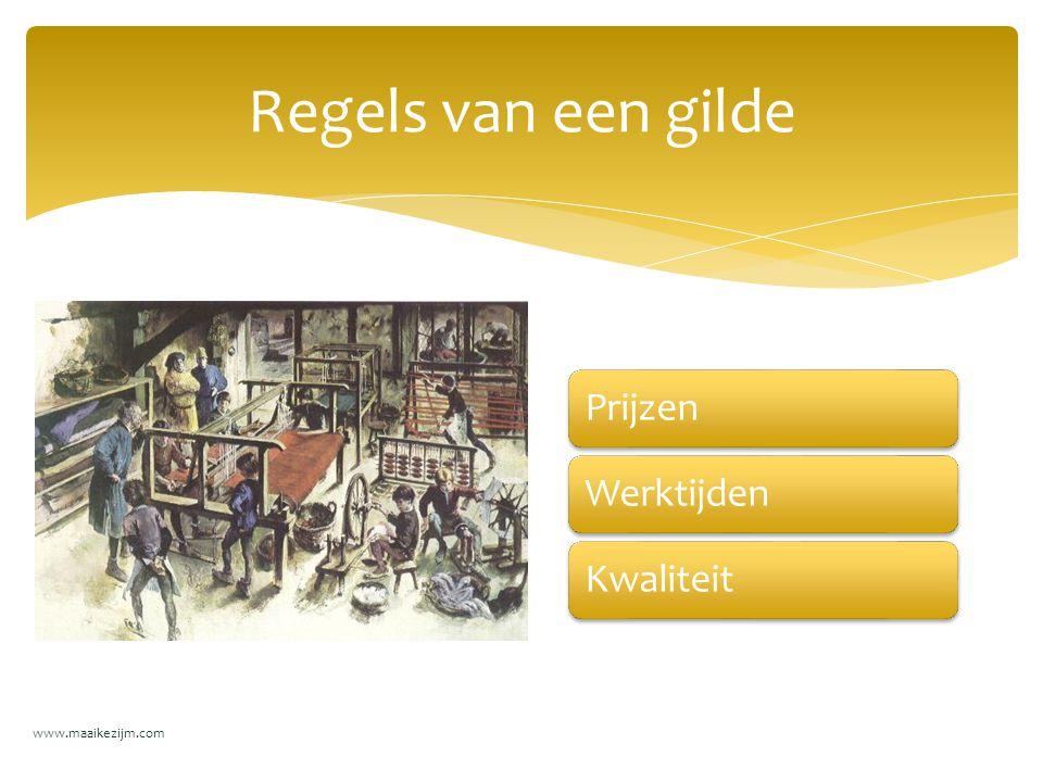 Regels van een gilde Prijzen Werktijden Kwaliteit www.maaikezijm.com