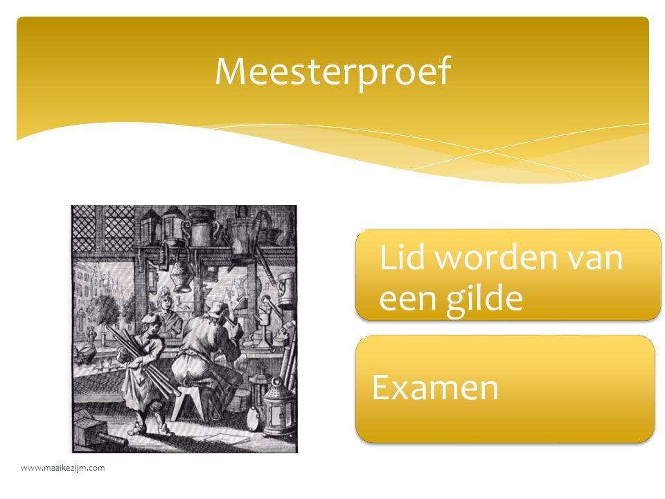 Meesterproef Lid worden van een gilde Examen www.maaikezijm.com