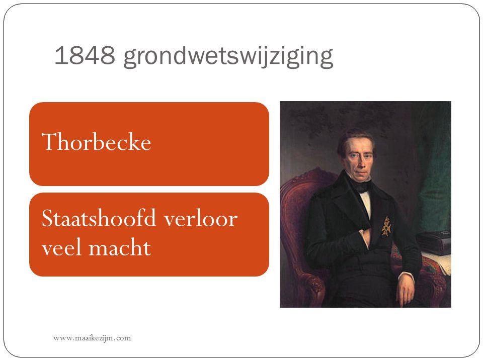 1848 grondwetswijziging Thorbecke Staatshoofd verloor veel macht