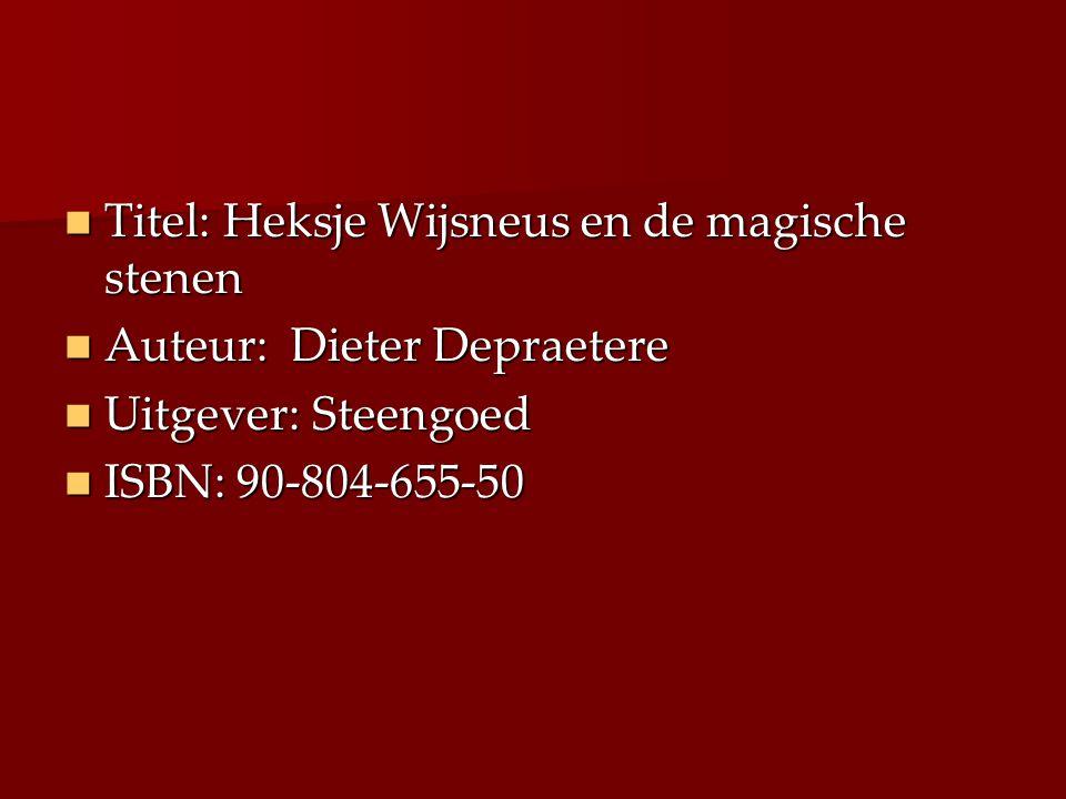 Titel: Heksje Wijsneus en de magische stenen