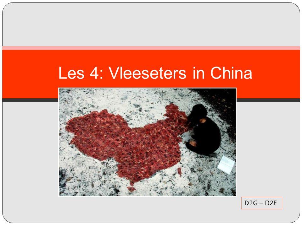 Les 4: Vleeseters in China
